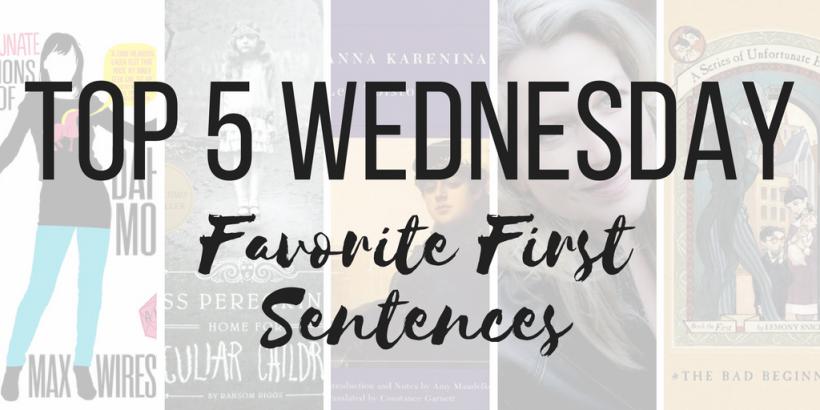 Top 5 Wednesday: Favorite First Sentences