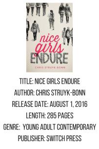 Nice Girls Endure by Chris Struyk-Bonn