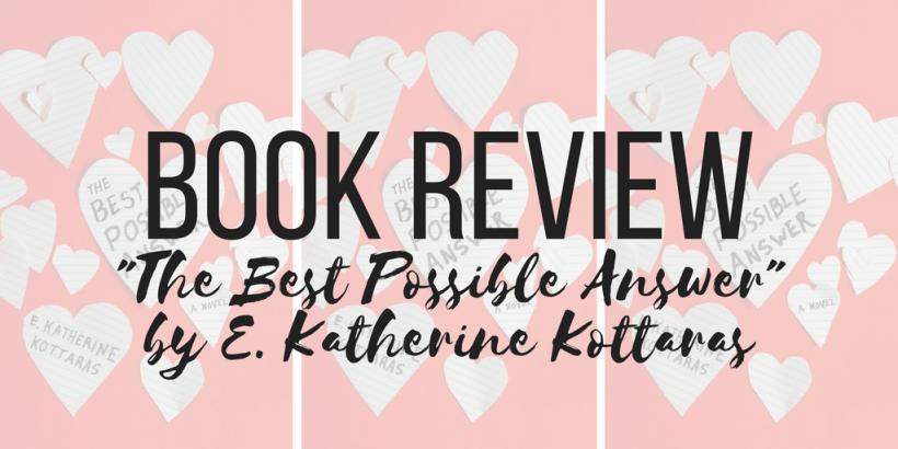 The Best Possible Answer by E Katherine Kottaras