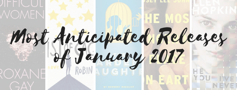 Most Anticipated Book Releases of January 2017